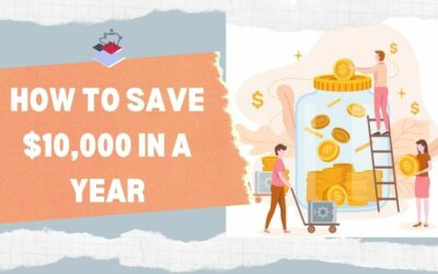 How To Save $10000 In A Year- The Most Practical and Realistic Guide